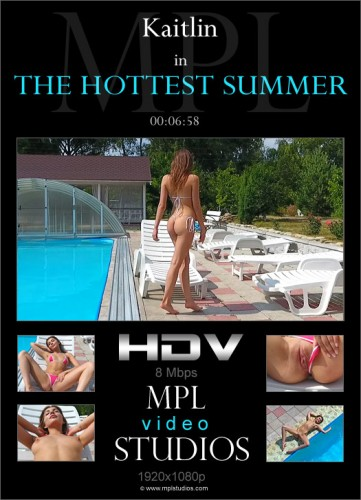 MPL – 2018-07-03 – Kaitlin – The Hottest Summer – by Anri (Video) Full HD MP4 1920×1080