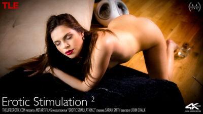 TLE – 2020-10-08 – SARAH SMITH – EROTIC STIMULATION 2 – by JOHN CHALK (Video) Ultra HD 4K MP4 3840×2160